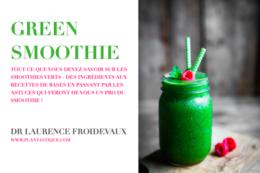 Couverture du livre Green Smoothie du Dr Laurence Froidevaux