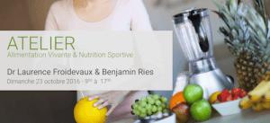 Atelier de cuisine alimentation vivante et nutrition sportive Dr Laurence Froidevaux et Benjamin Ries